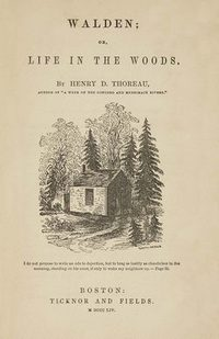 Original title page of Henry Thoreau's book Walden; or, Life in the Woods (1854)